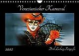 Venezianischer Karneval (Wandkalender 2022 DIN A4 quer)